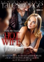 How To Train A Hotwife – Veruca James