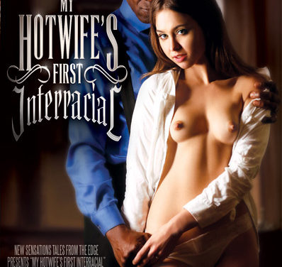 My Hotwife's First Interracial